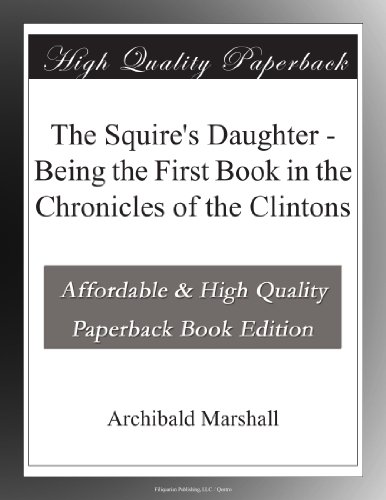 The Squire's Daughter:...