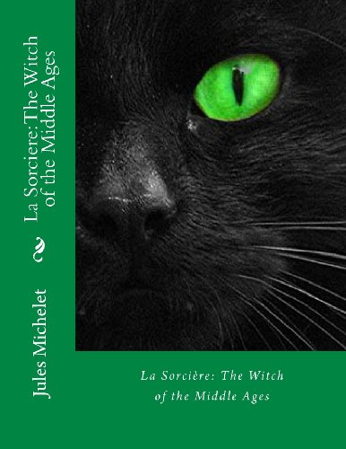 La Sorcière: The Witch of the Middle Ages
