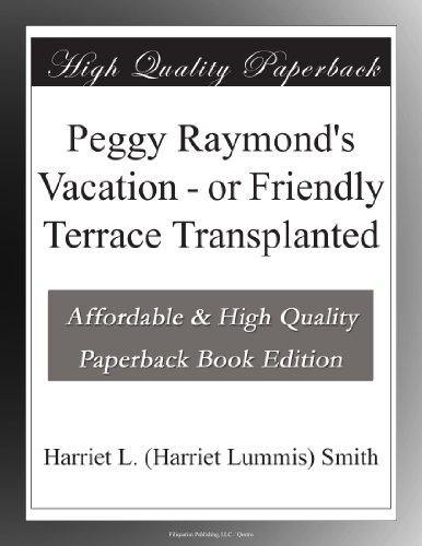 Peggy Raymond's Vacati...