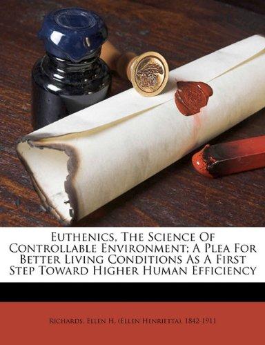 Euthenics, the science...