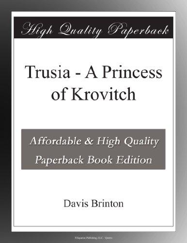 Trusia: A Princess of ...