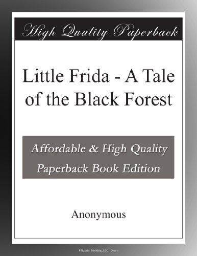 Little Frida: A Tale of the Black Forest
