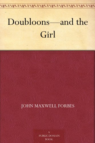 Doubloons—and the Girl