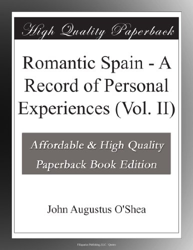 Romantic Spain: A Reco...
