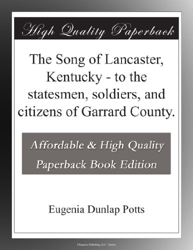 The Song of Lancaster,...