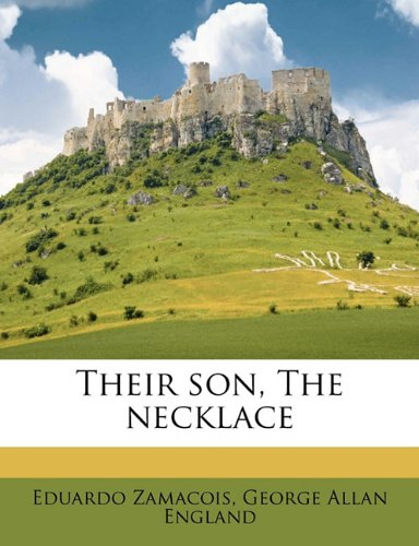 Their Son; The Necklace