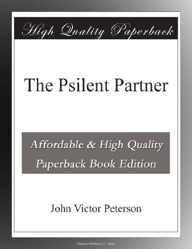The Psilent Partner