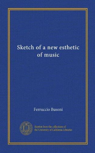 Sketch of a New Esthet...