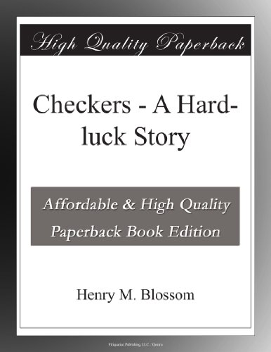 Checkers: A Hard-luck ...