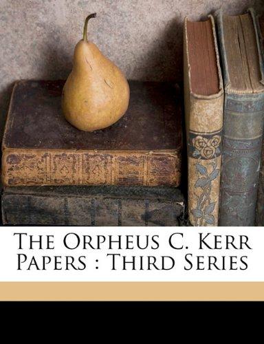 The Orpheus C. Kerr Pa...