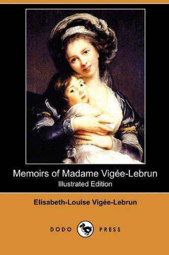 The Memoirs of Madame Vigée Lebrun