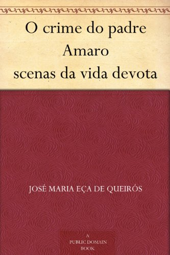 O crime do padre Amaro...