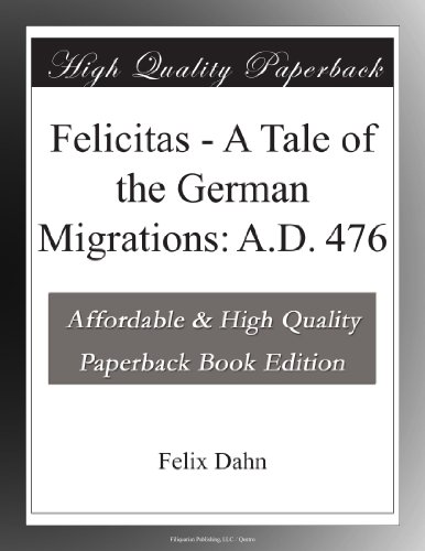 Felicitas: A Tale of t...
