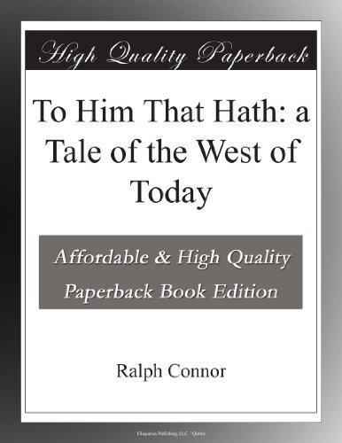 To Him That Hath: A Ta...