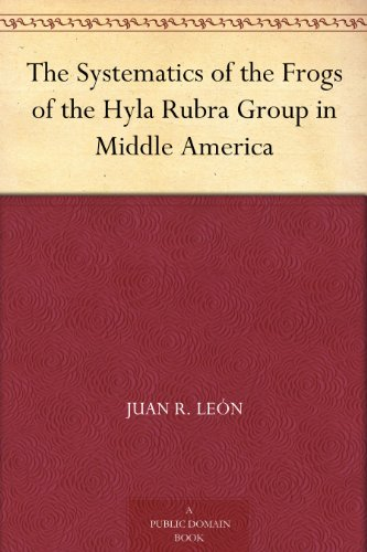 The Systematics of the Frogs of the Hyla Rubra Group in Middle America