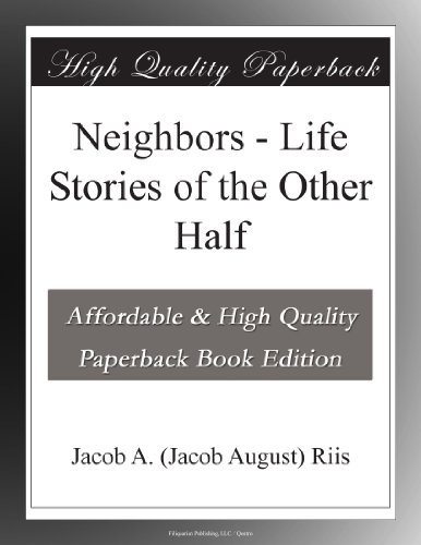 Neighbors: Life Storie...