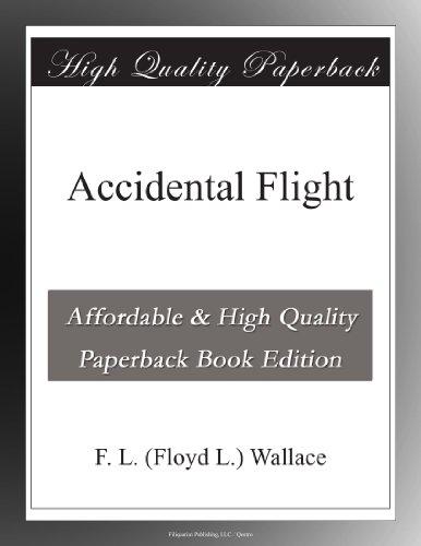 Accidental Flight