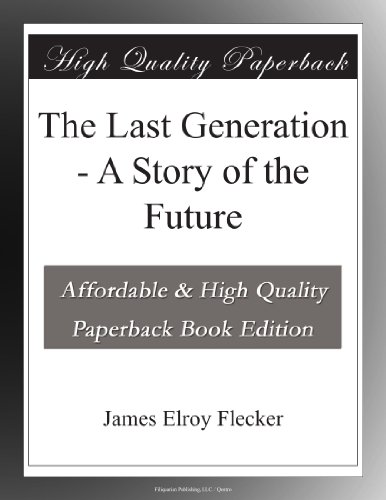 The Last Generation: A...