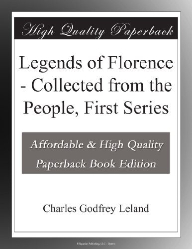 Legends of Florence: C...