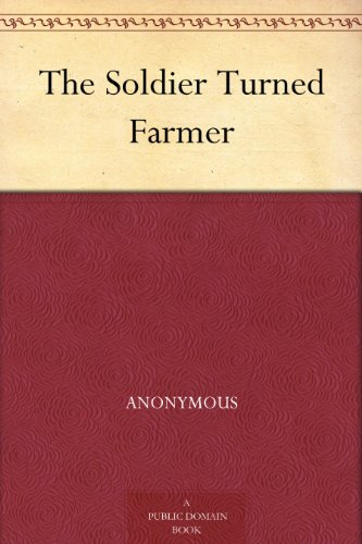 The Soldier Turned Farmer