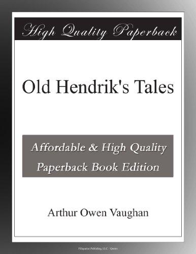 Old Hendrik's Tales