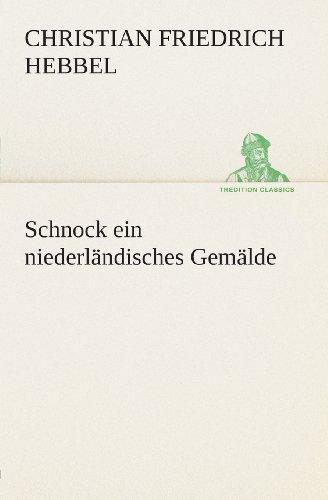 Schnock: ein niederlän...