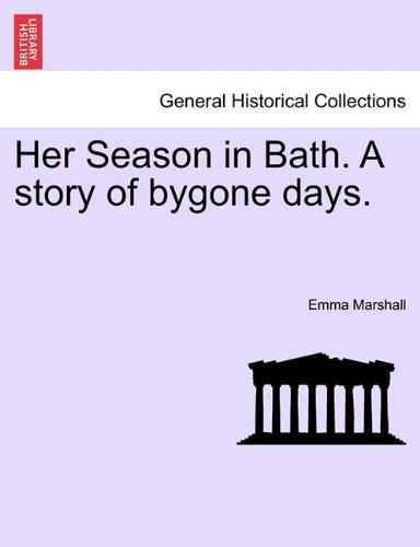 Her Season in Bath: A ...