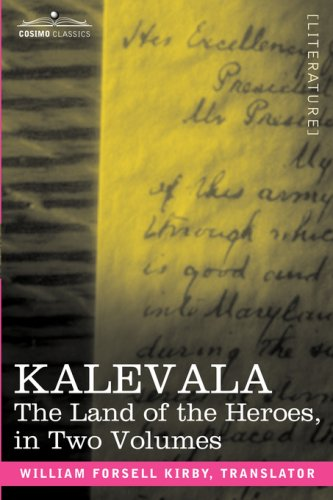 Kalevala, The Land of the Heroes, Volume Two