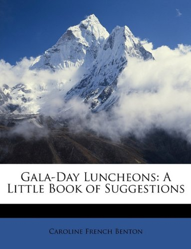 Gala-Day Luncheons: A ...