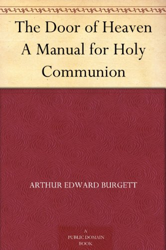 The Door of Heaven: A Manual for Holy Communion