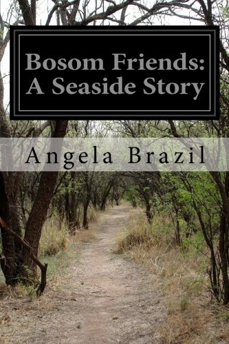 Bosom Friends: A Seaside Story