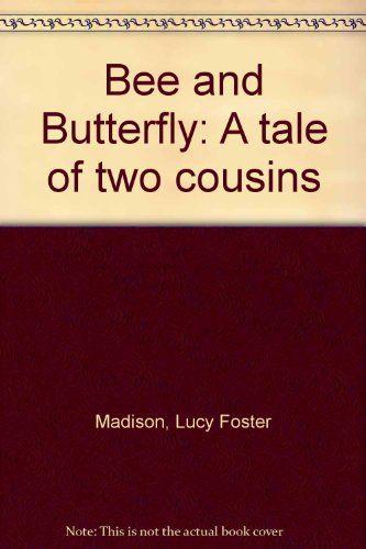 Bee and Butterfly: A T...
