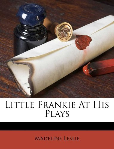 Little Frankie at His ...