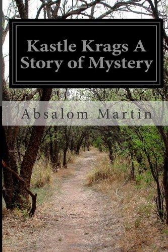 Kastle Krags: A Story ...