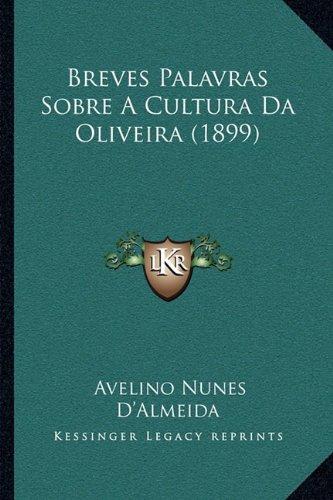 Breves palavras sobre a cultura da Oliveira
