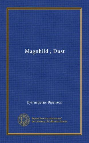 Magnhild; Dust