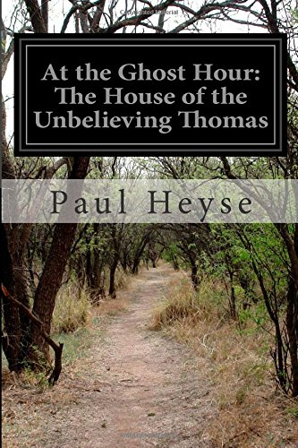 At the Ghost Hour. The House of the Unbelieving Thomas