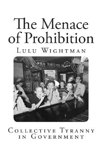 The Menace of Prohibition