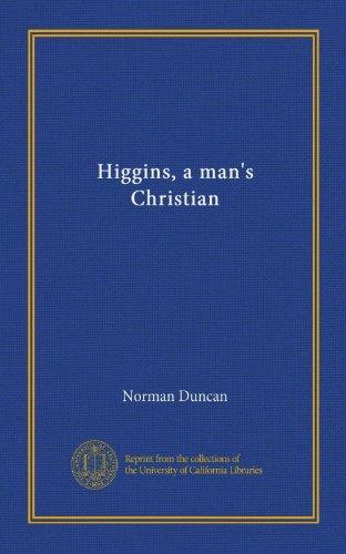 Higgins A Man's Christian