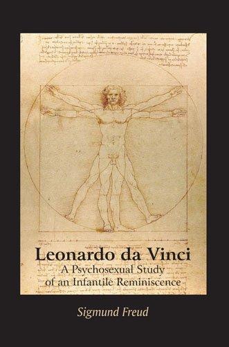 Leonardo da Vinci A Psychosexual Study of an Infantile Reminiscence
