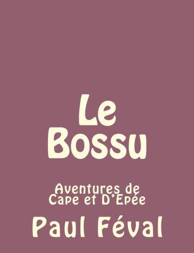 Le Bossu Volume 3 Aven...