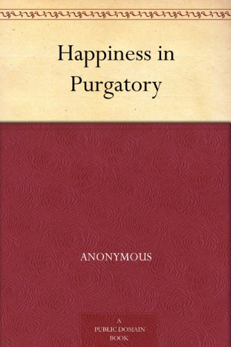 Happiness in Purgatory