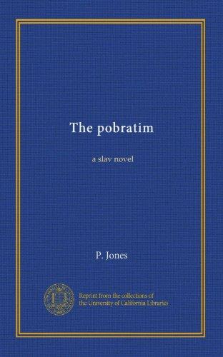 The Pobratim: A Slav N...