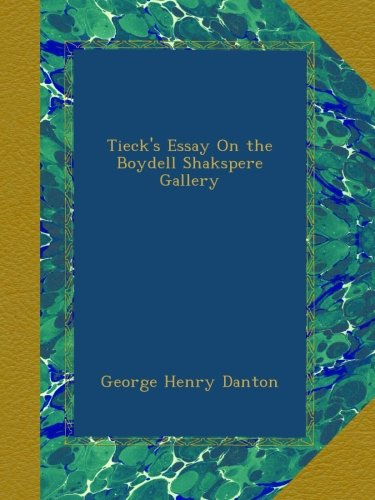 Tieck's Essay on the B...