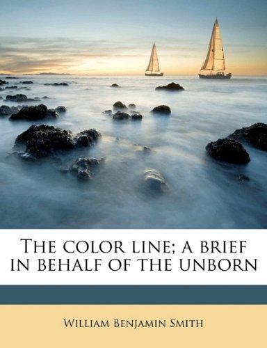 The Color Line A Brief...
