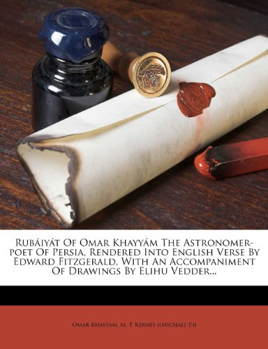 Rubáiyát of Omar Khayyam, Rendered into English Verse