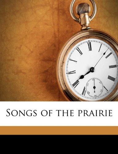 Songs of the Prairie