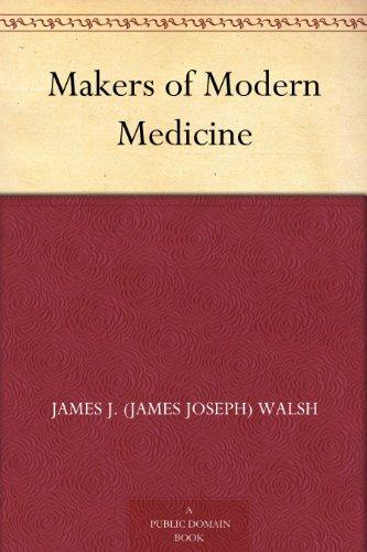 Makers of Modern Medicine