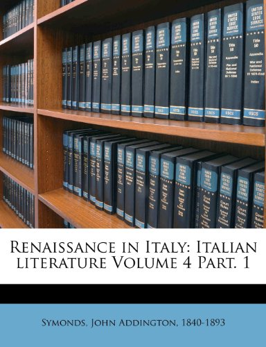 Renaissance in Italy, Volume 4