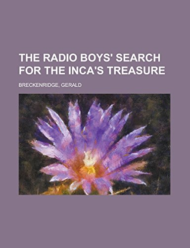 The Radio Boys' Search...